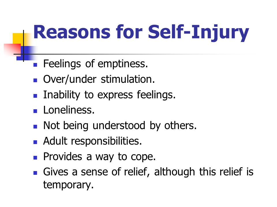 Reasons for Self-Injury