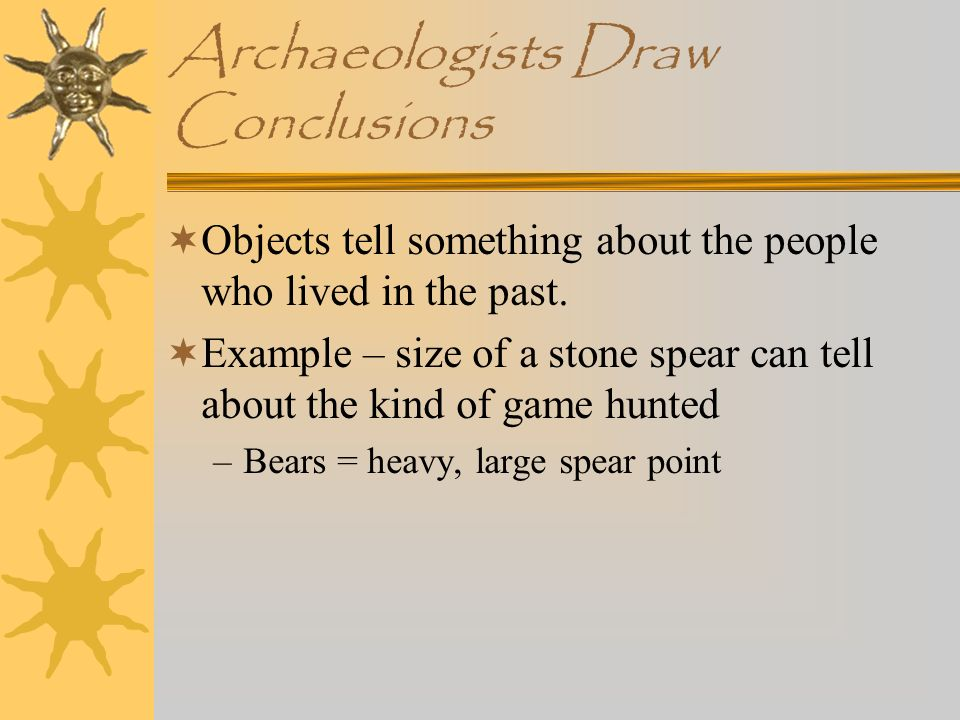 Archaeologists Draw Conclusions
