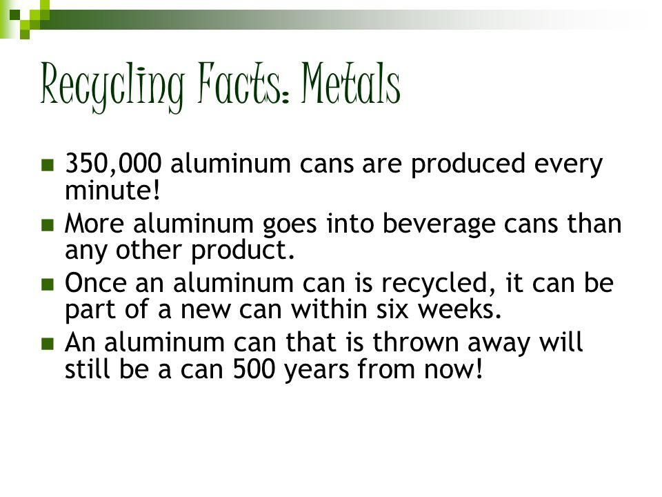 Recycling Facts: Metals