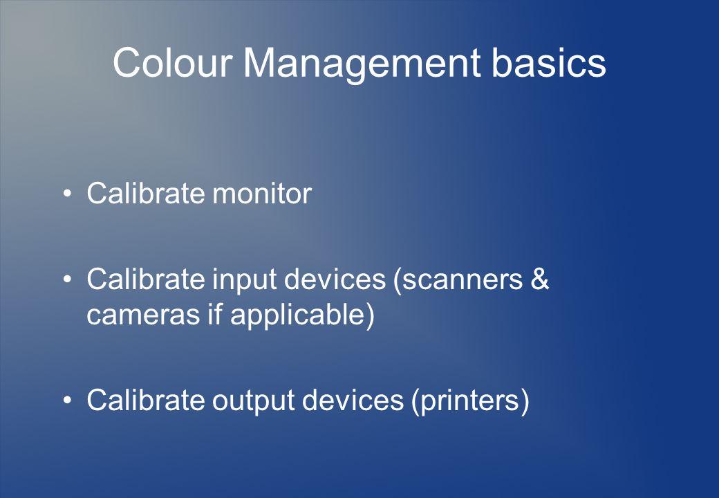 Colour Management basics