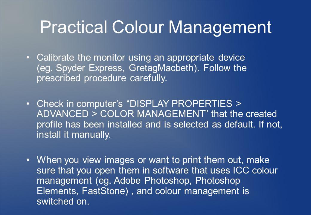 Practical Colour Management