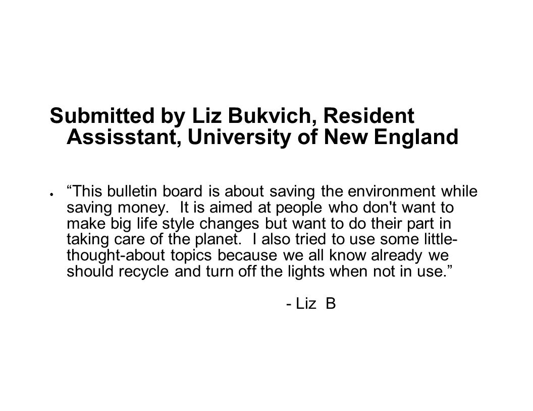 Submitted by Liz Bukvich, Resident Assisstant, University of New England