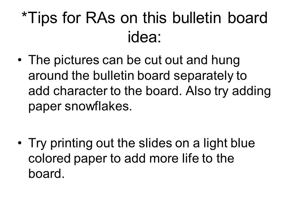 *Tips for RAs on this bulletin board idea: