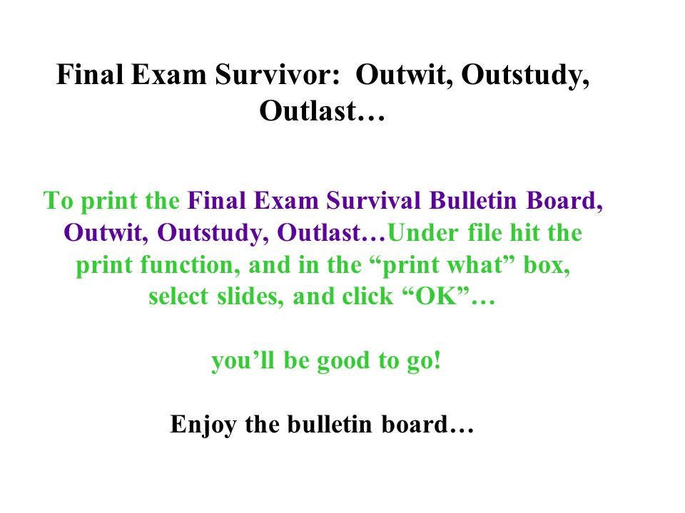 Final Exam Survivor: Outwit, Outstudy, Outlast…