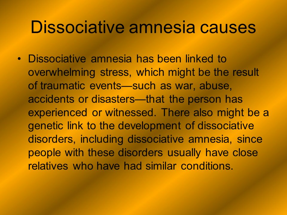 dissociative amnesia and nathan dickson essay Free split personalities essays and papers at the very start of sybil exposed debbie nathan claims alongside 'amnesia', and 'fugue'.