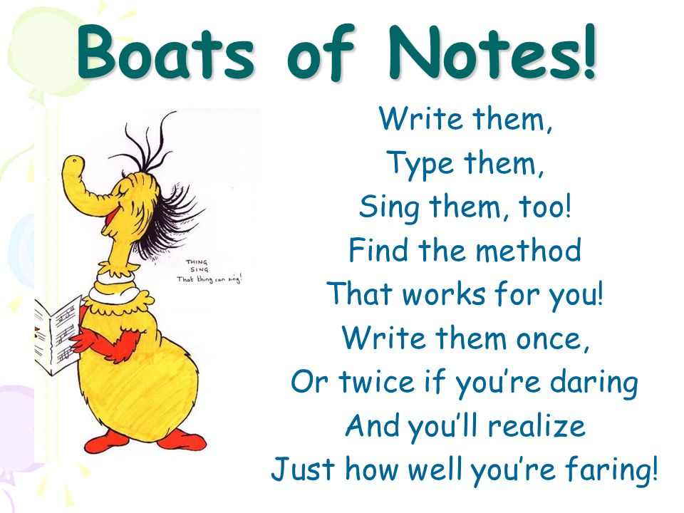 Boats of Notes! Write them, Type them, Sing them, too! Find the method
