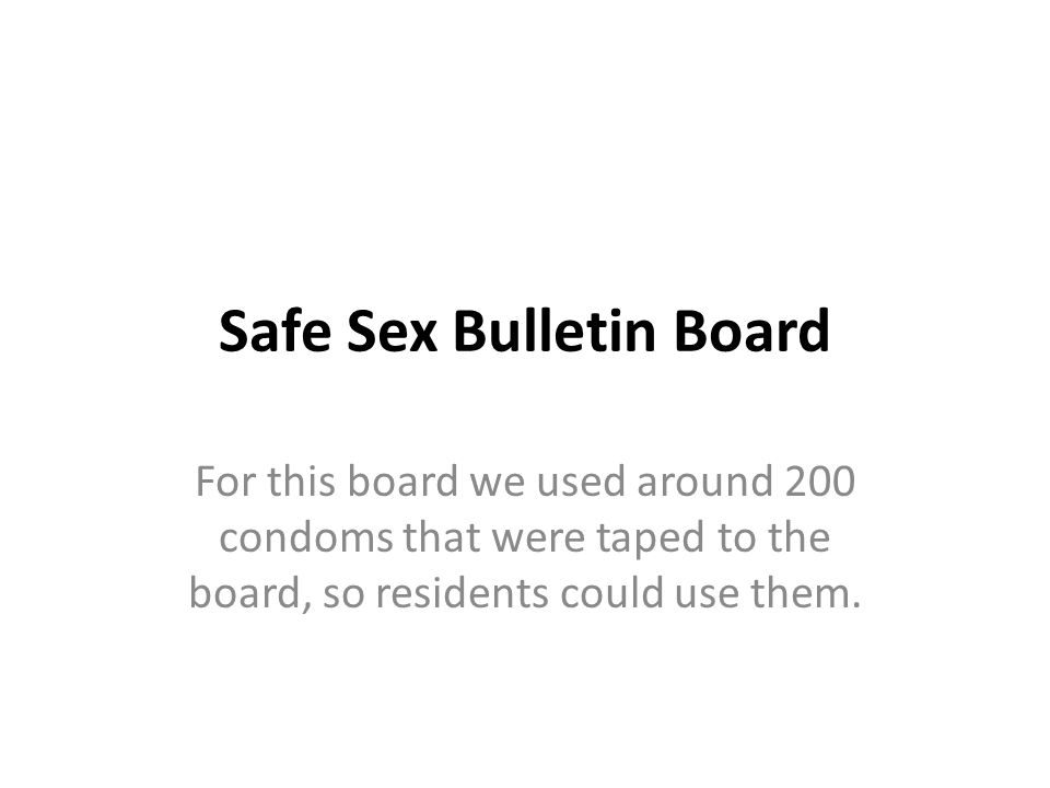 Safe Sex Bulletin Board