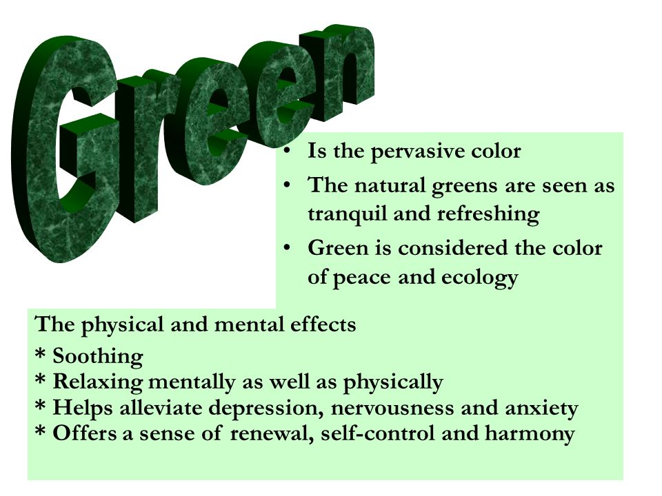 Green Is the pervasive color