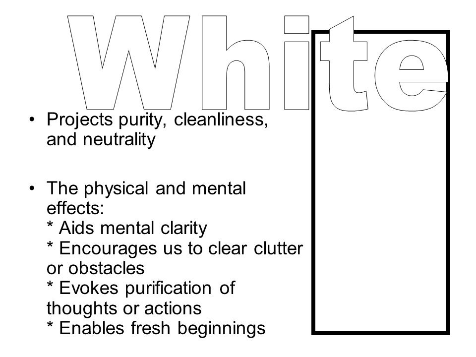 White Projects purity, cleanliness, and neutrality