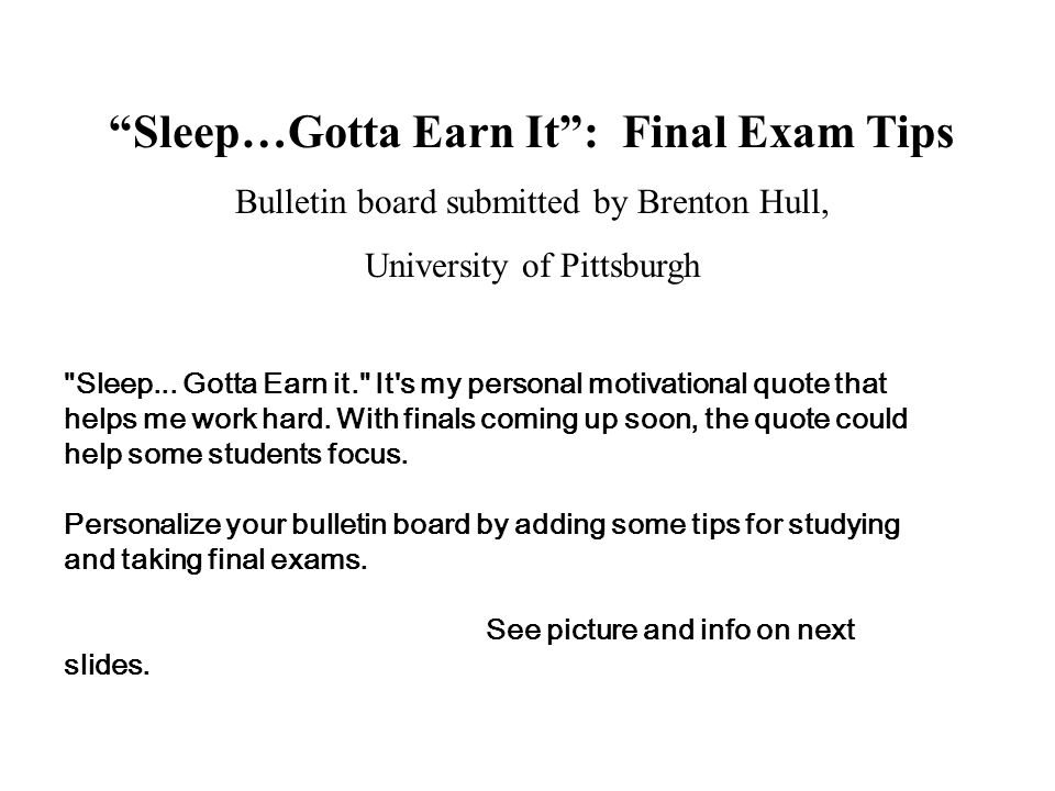 Sleep…Gotta Earn It : Final Exam Tips