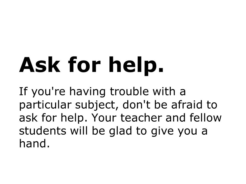 Ask for help.