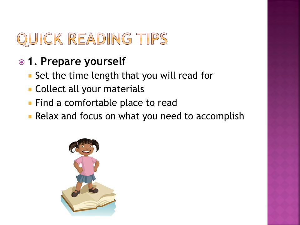 Quick reading tips 1. Prepare yourself