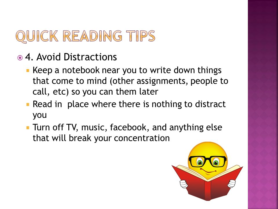 Quick Reading Tips 4. Avoid Distractions