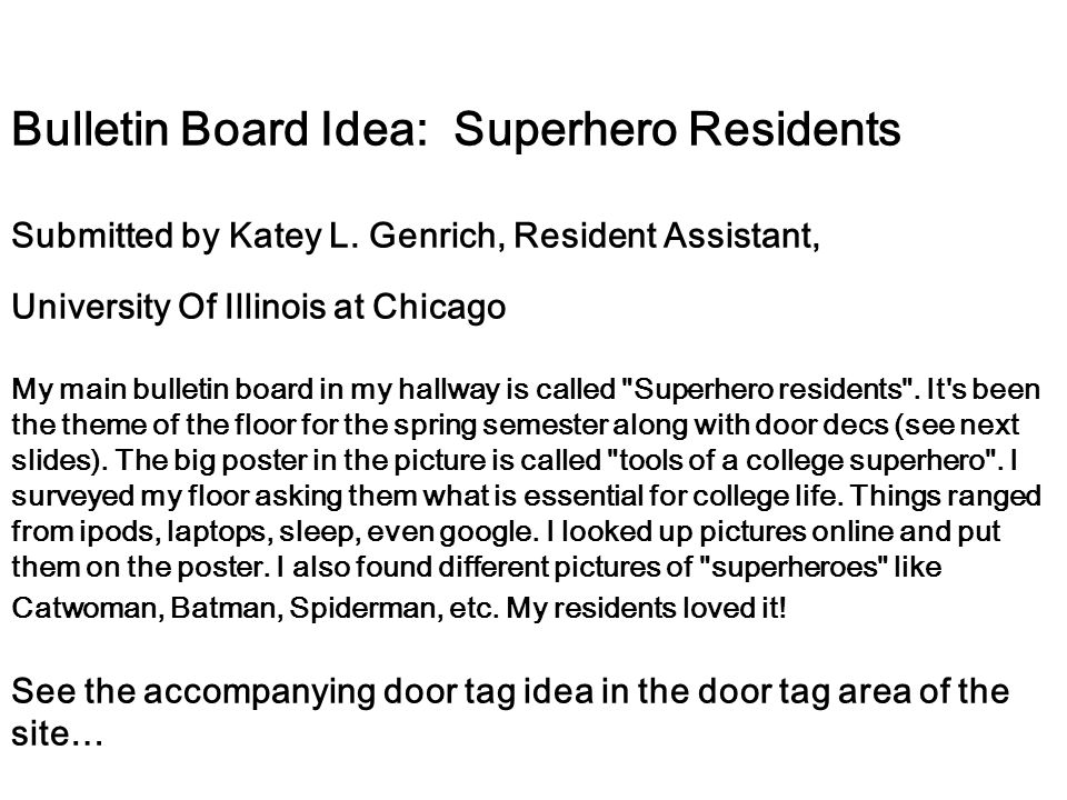 Bulletin Board Idea: Superhero Residents Submitted by Katey L