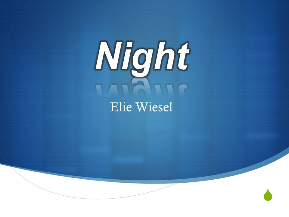 Essay night elies wiesel