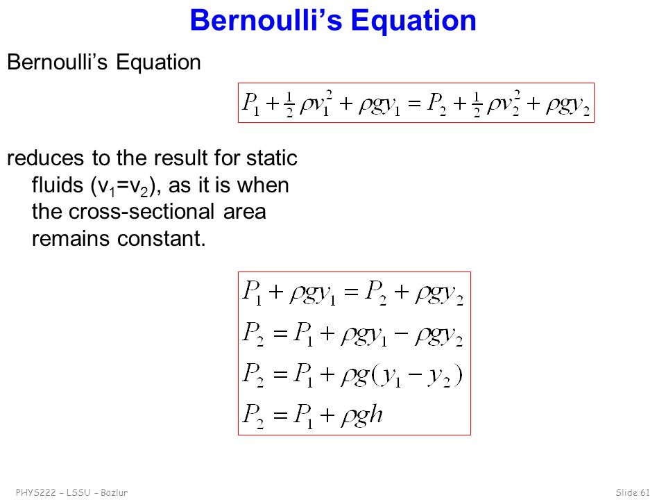 Bernoulli's Equation Bernoulli's Equation