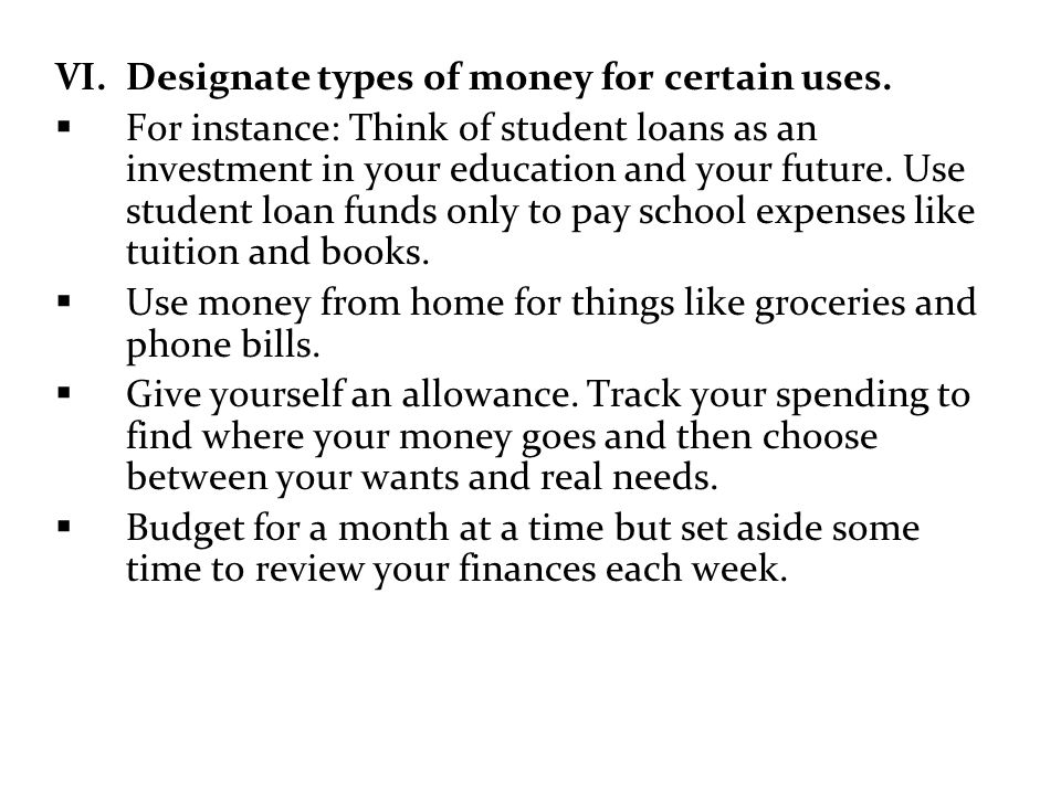 Designate types of money for certain uses.