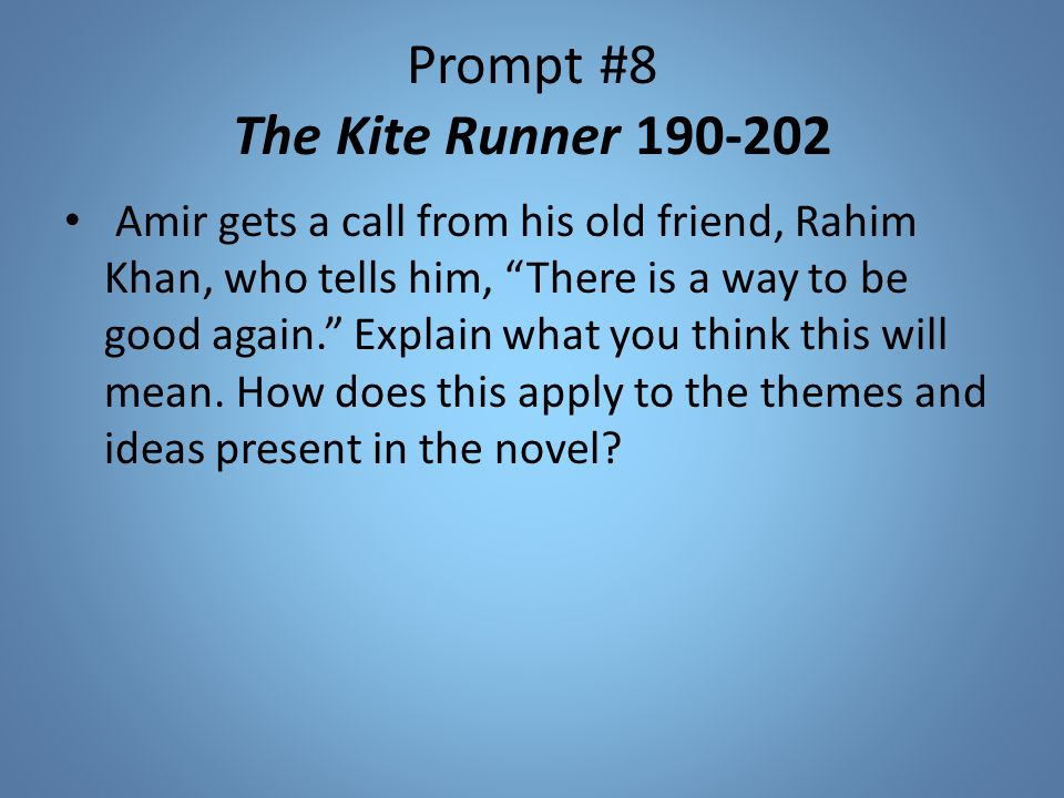 the kite runner 24 essay The kite runner: betrayal and redemption  (24350-355) just when you  kite runner essay: remorse leads to redemption.