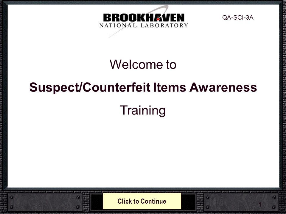Suspect/Counterfeit Items Awareness