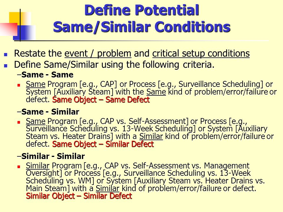 Define Potential Same/Similar Conditions