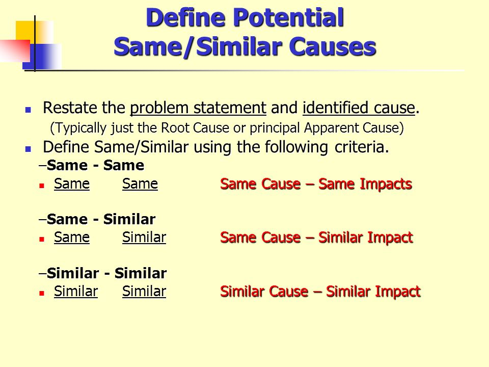 Define Potential Same/Similar Causes