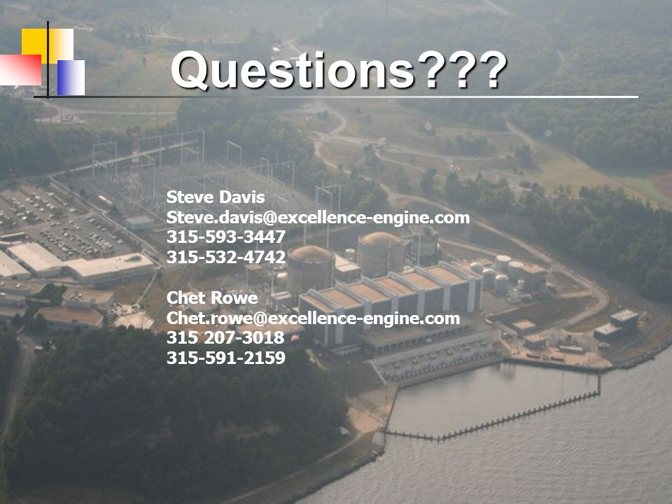 Questions Steve Davis Steve.davis@excellence-engine.com