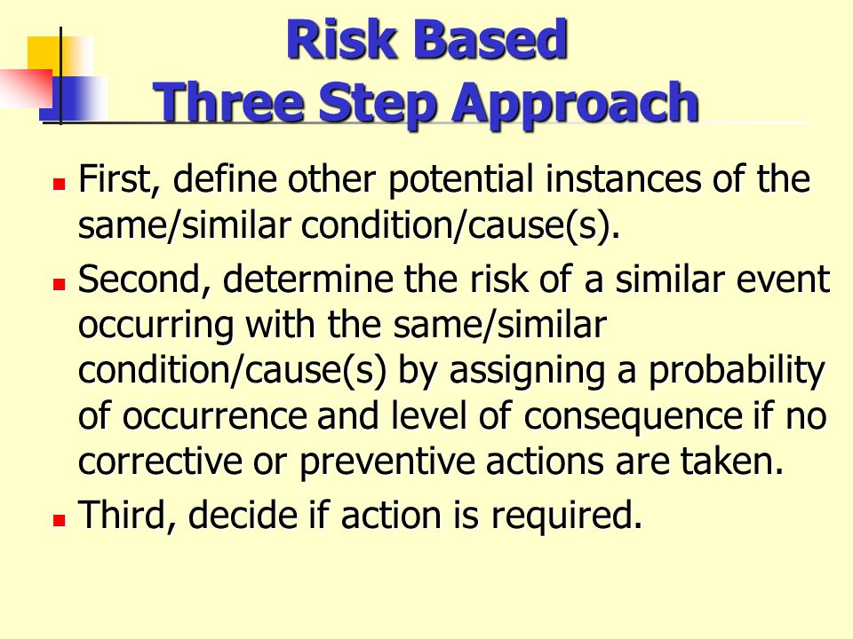 Risk Based Three Step Approach