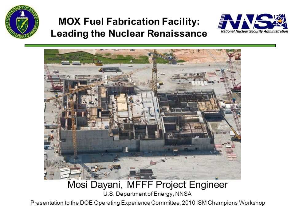 MOX Fuel Fabrication Facility: Leading the Nuclear Renaissance