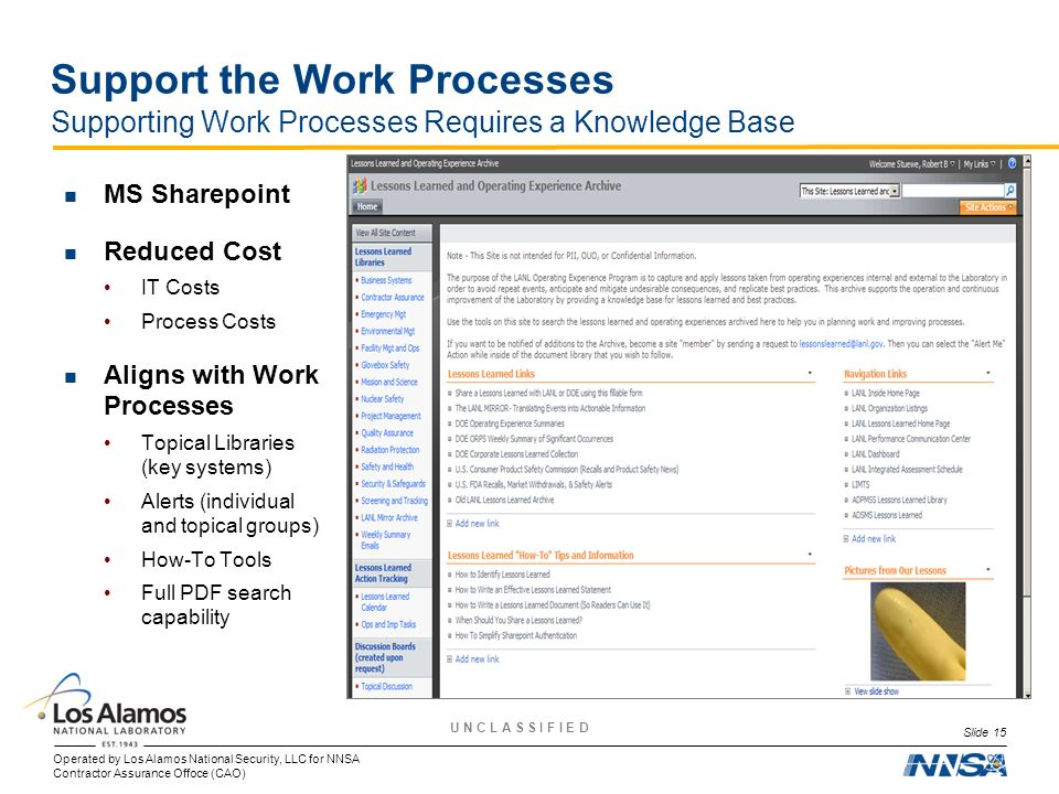 Support the Work Processes Supporting Work Processes Requires a Knowledge Base
