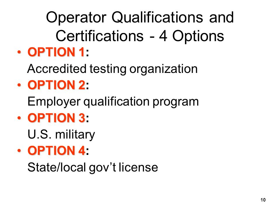Operator Qualifications and Certifications - 4 Options