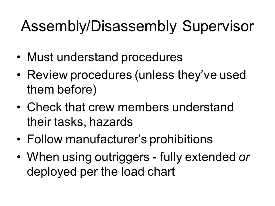 Assembly/Disassembly Supervisor
