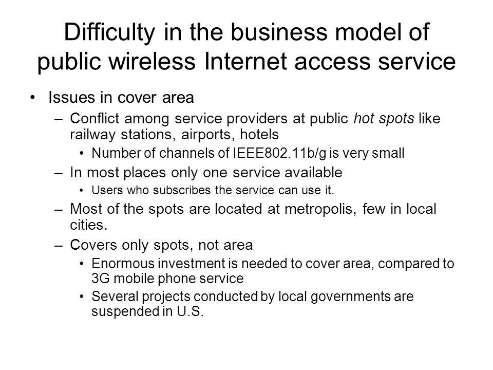 Difficulty in the business model of public wireless Internet access service