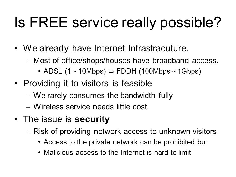 Is FREE service really possible