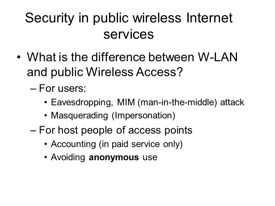 Security in public wireless Internet services