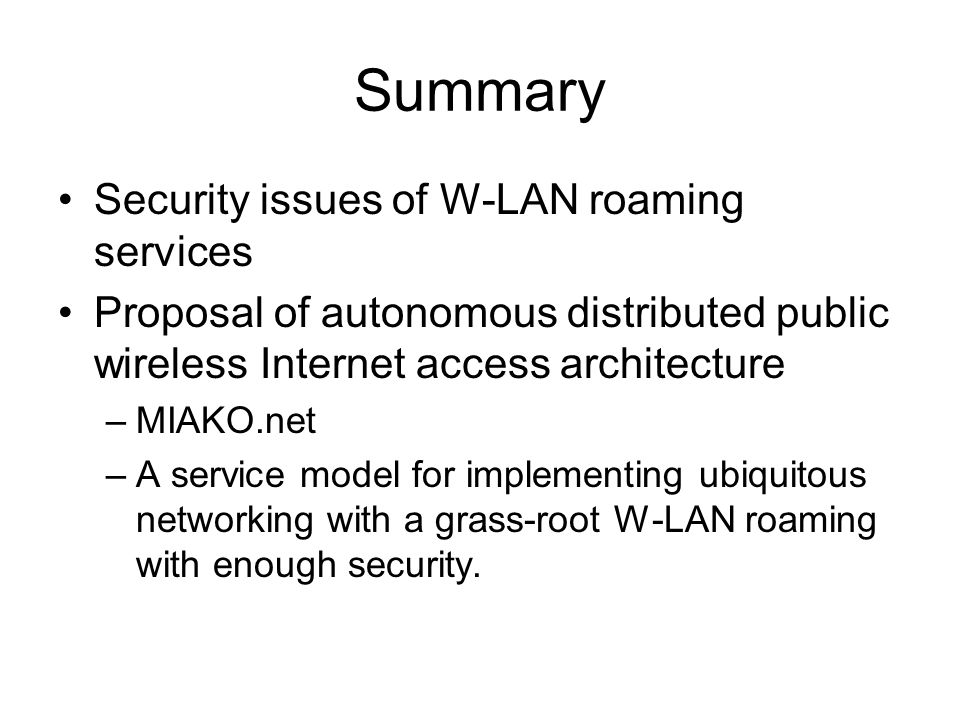 Summary Security issues of W-LAN roaming services