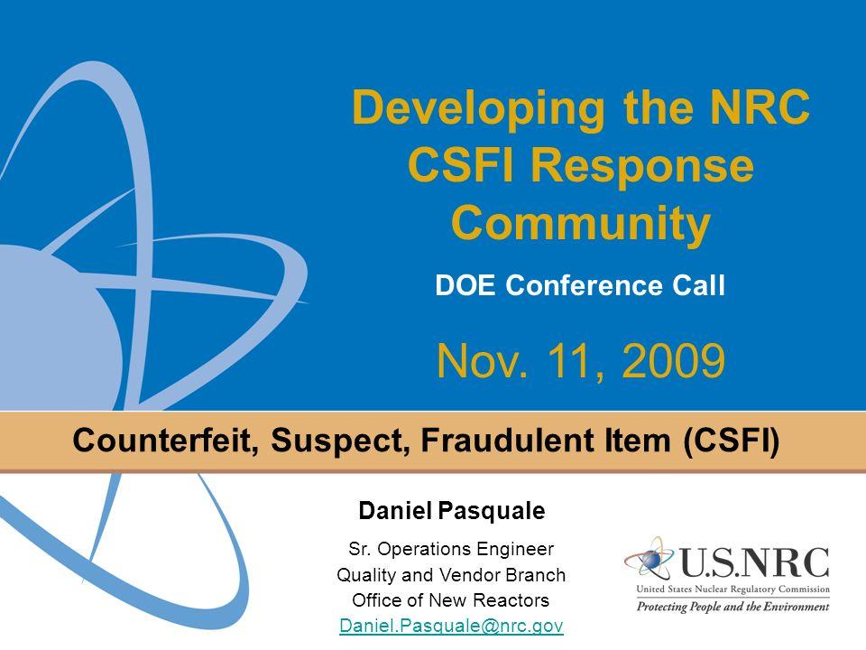 Counterfeit, Suspect, Fraudulent Item (CSFI)