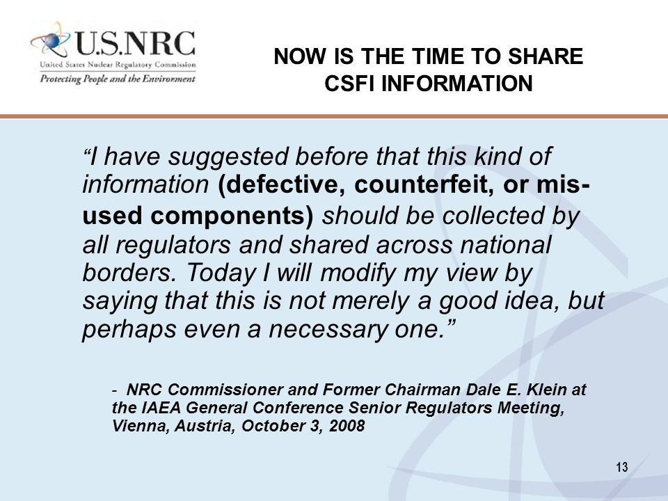 NOW IS THE TIME TO SHARE CSFI INFORMATION
