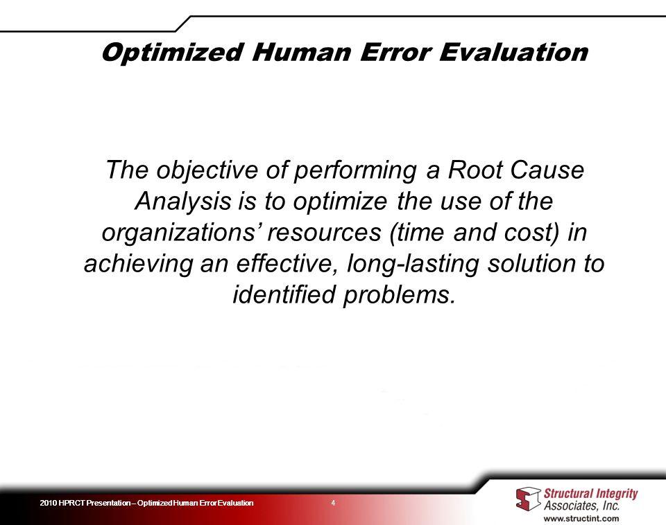 Optimized Human Error Evaluation