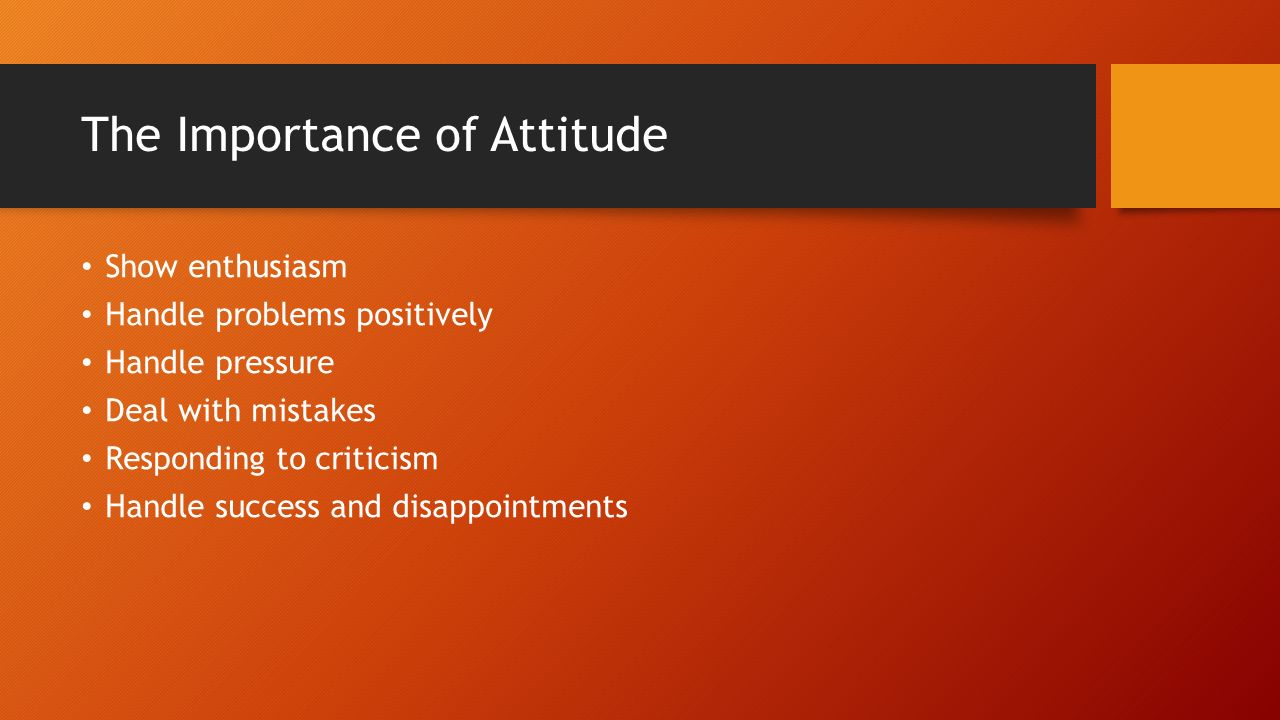 importance of attitude Next article in issue: independent study of a foreign language at levels one and two in high school next article in issue: independent study of a foreign language at levels one and two in.