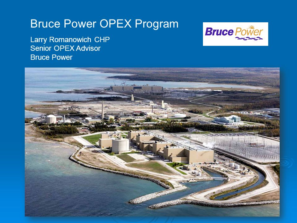 Bruce Power OPEX Program