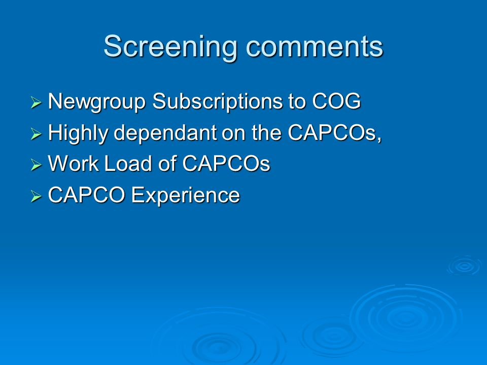 Screening comments Newgroup Subscriptions to COG