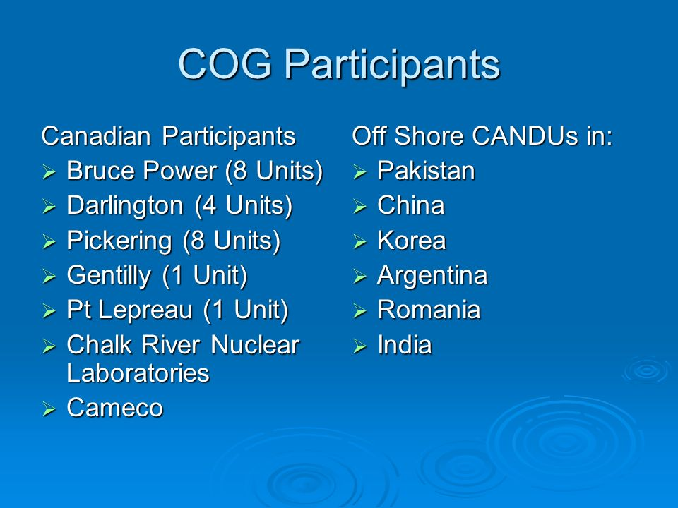 COG Participants Canadian Participants Bruce Power (8 Units)