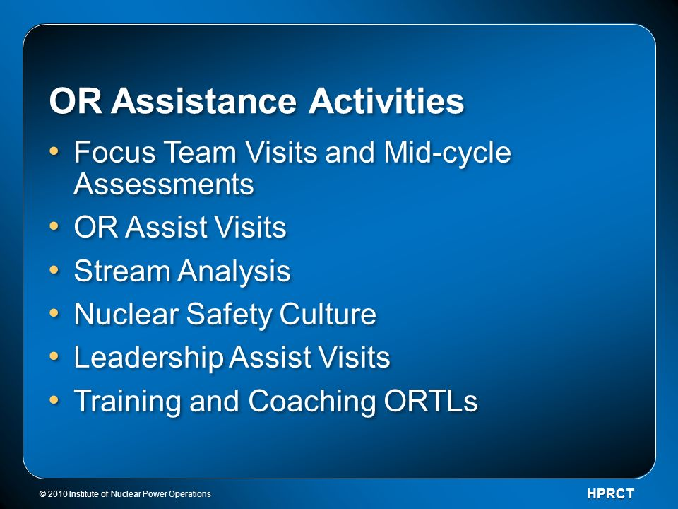 OR Assistance Activities