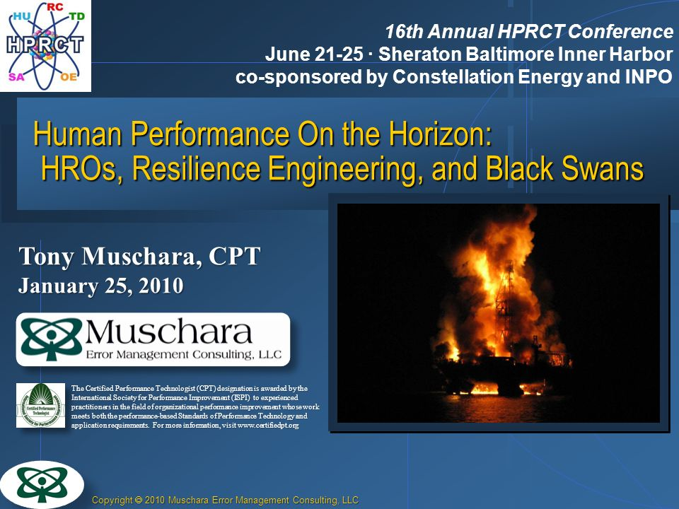 27 March 2017 16th Annual HPRCT Conference. June 21-25 · Sheraton Baltimore Inner Harbor co-sponsored by Constellation Energy and INPO.