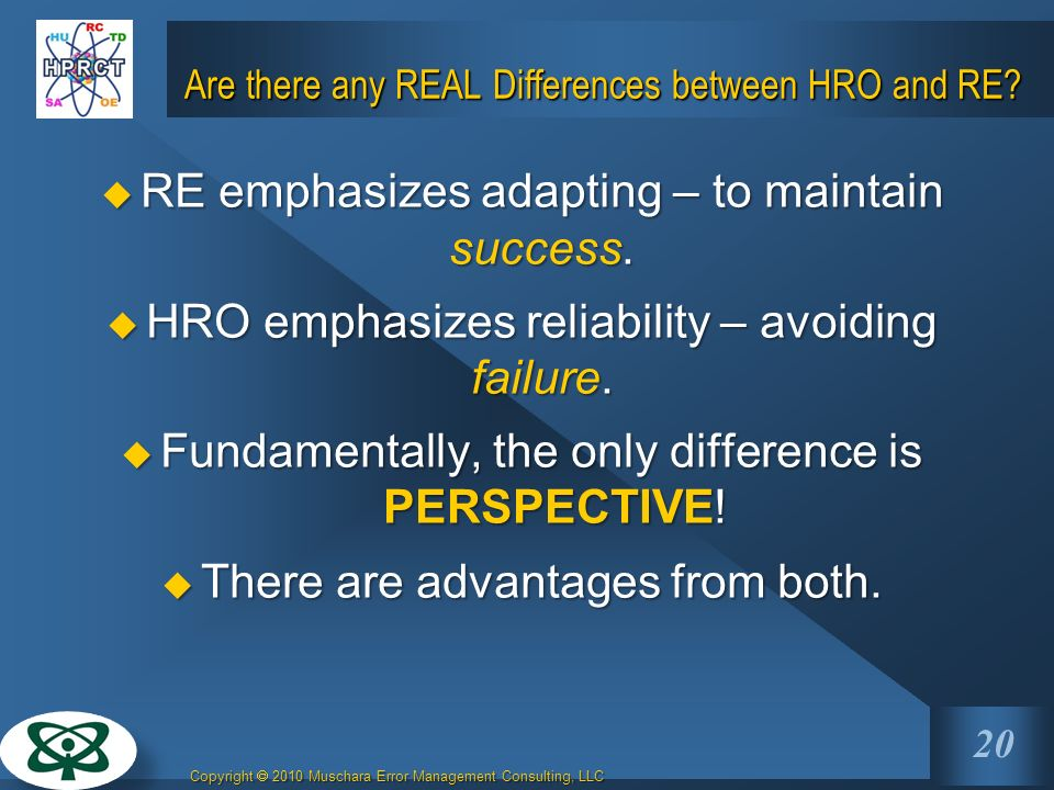 Are there any REAL Differences between HRO and RE