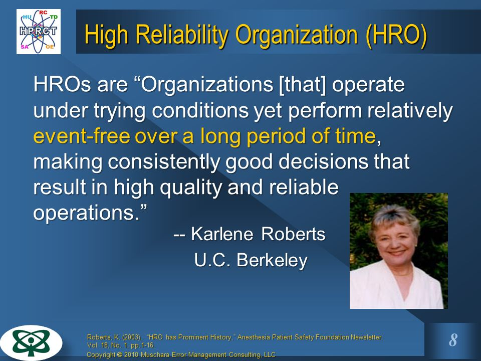 High Reliability Organization (HRO)