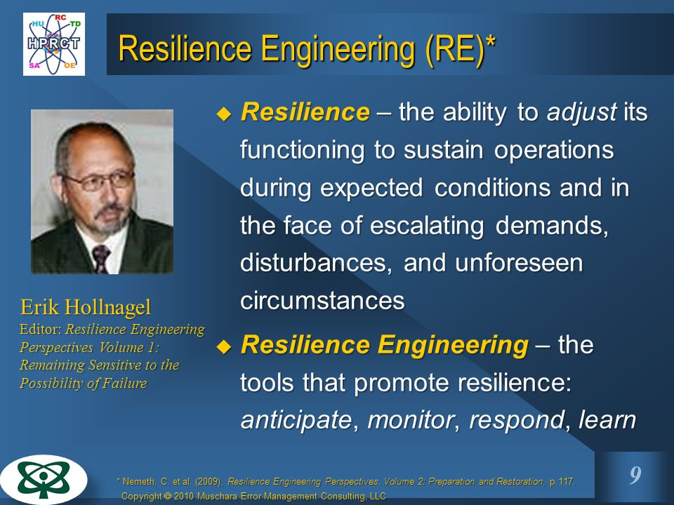 Resilience Engineering (RE)*