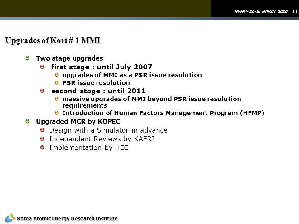 Upgrades of Kori # 1 MMI Two stage upgrades