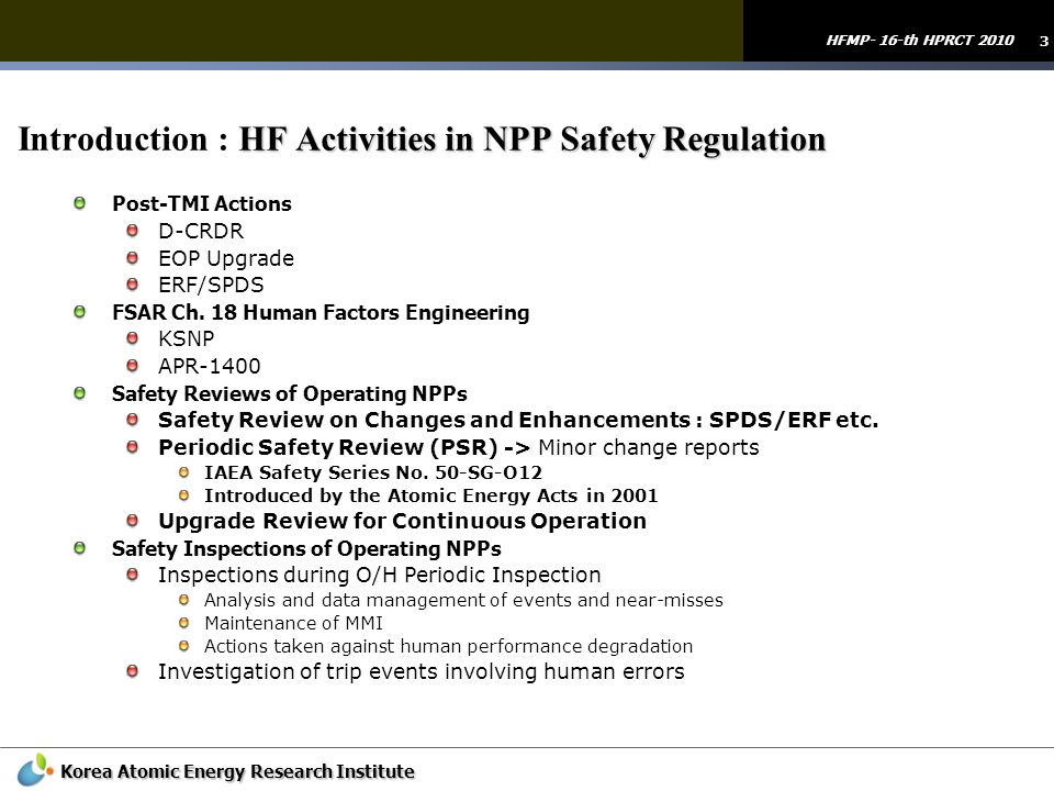 Introduction : HF Activities in NPP Safety Regulation