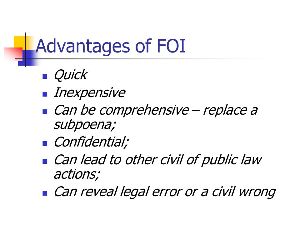 Advantages of FOI Quick Inexpensive